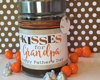 Kisses for GRANDPA  Label / Fathers Day Gift Idea / Hershey Kisses / Jar filled with Chocolate / Father's Day