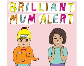 Mothers Day Card - Brilliant Mum Alert