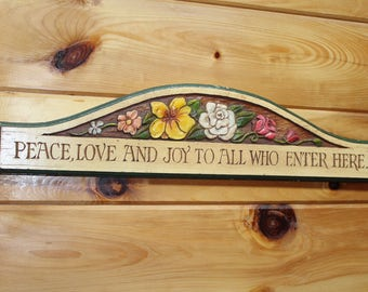 """Al Pisano Carved """"Peace, Love and Joy to All Who Enter Here"""" Vintage Wall Sign"""