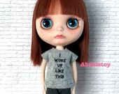 Heather grey Cotton Jersey T-Shirt for Blythe - I Woke Up Like This