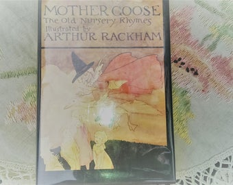 Mother Goose Nursery Rhymes illustrated by Arthur Rackham 1978