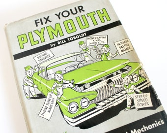 Vintage Fix Your Plymouth Car Repair Book Models 1961 to 1946 Mid Century Automobilia Garage Man Cave Decor