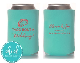 Taco Bout A Wedding Talk About Custom Can Cooler Personalized Favor Party Gift