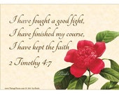 KEEP THE FAITH 2 Timothy 4:7 Christian Home Decor Vintage Verses Calligraphy Wall Art Parchment Art 5x7 Inspirational Wall Art Red Camellia
