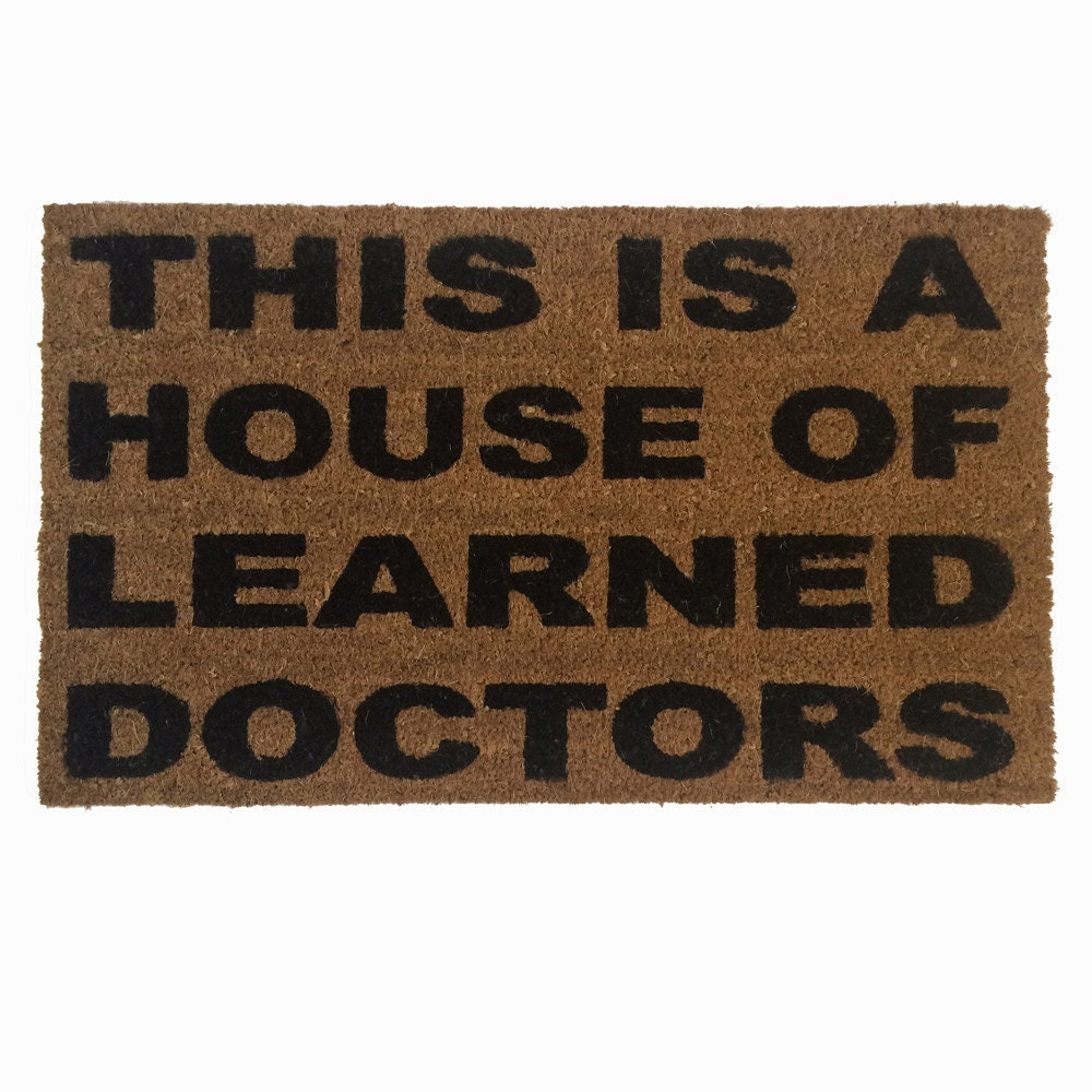 house of learned doctors door mat floor mat funny eco. Black Bedroom Furniture Sets. Home Design Ideas