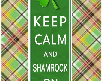 Keep Calm and Shamrock On Funny Irish Quote Sign, Irish Bar Decor, Irish Quote PM553