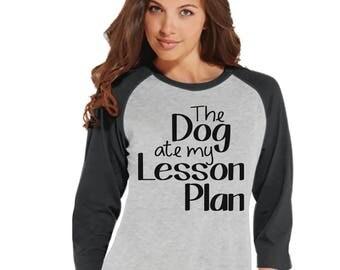 Funny Teacher Shirt - Dog Ate My Lesson Plan - Teacher Gift - Teacher Appreciation Gift - Teacher Appreciation - Gift for Teacher - Grey