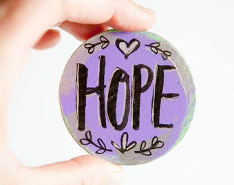Hope Magnet, Gift for Hope, Purple Magnet, Hand Lettered Word, Inspirational Magnet, Hand Painted Magnet, Small Art Gift, Cancer Gift