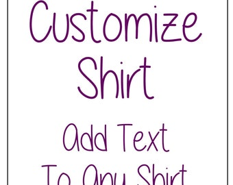 Customize Any Shirt, Add Text