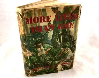 1945 More Lives Than One. by Hobert Douglas Skidmore. USAF. War Story. WW2 Book. World War 2, US Airforce, South Pacific.