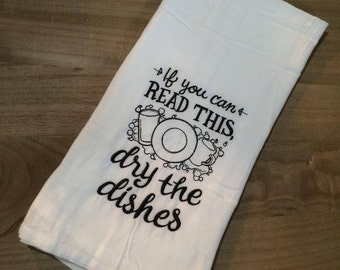 Hand Towel | Kitchen Towel | dishes| Embroidered | Handmade | Sarcastic | Gift | Funny | Decor | Valentine's Day | Tea Towel | Flour Sack