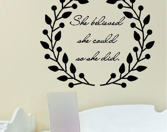 She Believed She Could So She Did....Inspirational Life Motivation Girls Wall Quotes Words Sayings Lettering Removable Home Decal