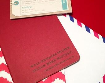 Well-Behaved Women Notebook
