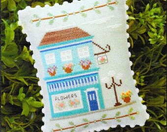 Counted Cross Stitch, Main Street Flower Shop, Cottage Decor, Main Street Series #1, Country Cottage Needleworks, PATTERN ONLY