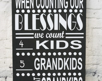 Grandparents Sign, Gift for Grandparent, Grandparent Gift, Grandchild Chart, Christmas Gift, When Counting Blessings, Grandma, Grandpa