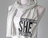 Nevertheless She Persisted Scarf, Gift for Reader, Long Book Scarf