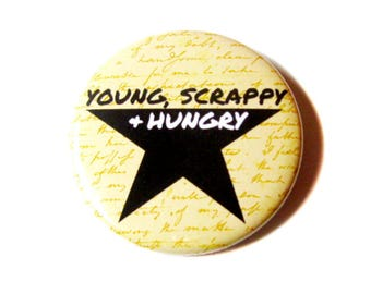 Young Scrappy Hungry Geeky Pinback Buttons Musical Lyrics Broadway Accessories