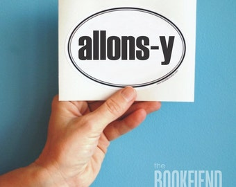 allons-y bumper sticker or laptop decal
