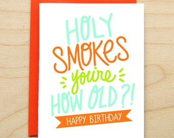 How Old Birthday - Happy Birthday Card