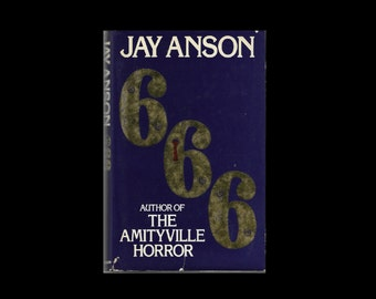 1980s Hardback: 666, by Jay Anson (Author of The Amityville Horror). Vintage Book.