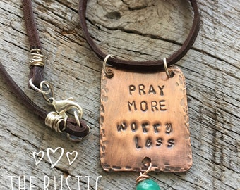 Inspirational Copper and Leather Necklace Pray More Worry Less/Rustic Jewelry