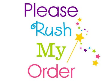 Add Rush Turn Around Time To My Order, Pretty Please Hurry It Up, I Need My Pinwheels Fast, Lickety Split Out The Door, Pinwheels To Me Fast