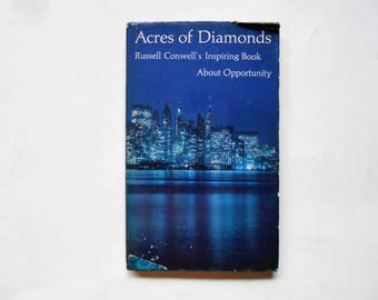 Acres of Diamonds, Russell Conwell's Inspiring Book About Opportunity, a Vintage Hallmark Book