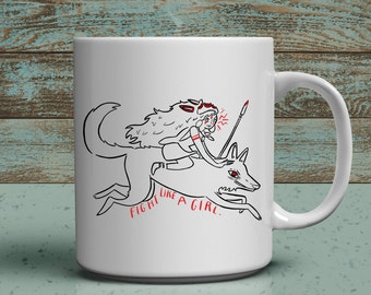Princess Mononoke Fight LIke a Girl Mug