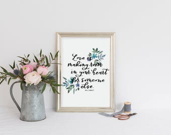Love is Making Room in Your Heart for Someone Else Mother's Day Women Instant Download