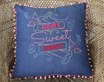 Retro Tattoo Folk Art style Hand Embroidered Home Sweet Home Pillow in Denim with Pink Pom Pom Fringe