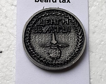 I Paid The Beard Tax Lapel Pin