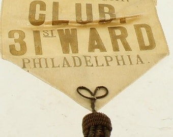 Antique c.1900 Vesta Republican Party 31st Ward Philadelphia Pinback Ribbon