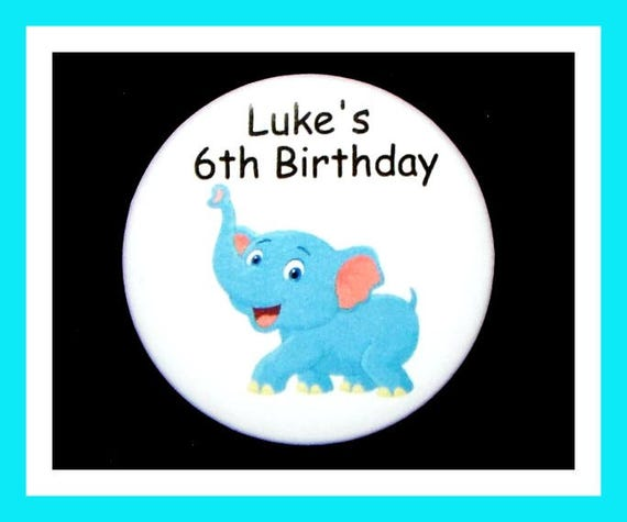Birthday Party Favor, Personalized Button, Elephant Pin Favor,School Favor,Kid Party Favor,Boy Birthday,Girl Birthday,Pin,FavorTag Set of 10