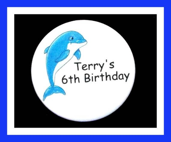 Birthday Party Favor, Personalized Button,Dolphin Pin Favor,School Favor,Kids Party Favor,Boy Birthday,Girl Birthday,Pin,Favor Tag Set of 10