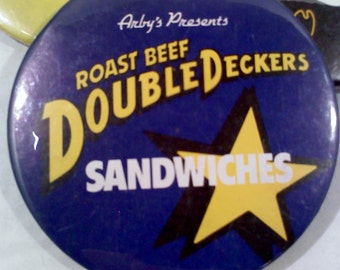 Vintage Arby's Fast Food Promotional Button- Double Decker