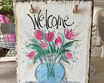 Spring tulips sign  10x12 original hand painted by me slate