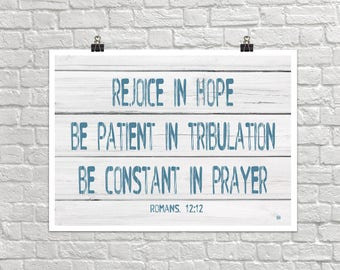 Rejoice In Hope 18x24 Landscape Art Poster Giclee Typography Be Patient Be Constant In Prayer Bible Romans Lisa Weedn