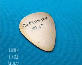 Custom Hand Stamped Brass Guitar Pick- Pick Your Own Phrase and Font