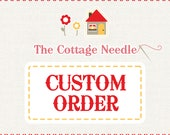 Special custom order for Corrina