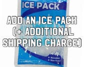 ADD ICE PACK to your order - optional add on for summer - ice pack and additional shipping charge