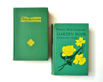Pair of Vintage Gardening Books - Woman's Home Companion and The Wise Garden Encyclopedia