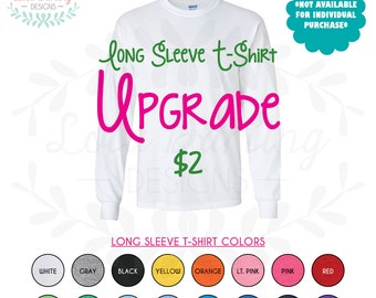 Adult Long Sleeve T-Shirt UPGRADE