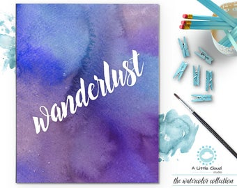 Wanderlust Printable, Wall Art Watercolor, purple, Painting, motivational quote, words of affirmation