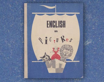 English in Pictures. Vintage Children's Book, Hardcover, 143 pages - 1970