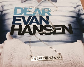 Dear Evan Hansen Necklace - Dear Evan Hansen Fan Gift - You Will Be Found - Silver Bar Necklace - Broadway - Gift for Theater Lover