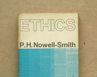 Philosophy book Ethics by P. H. Nowell - Smith, vintage 1960s paperback book