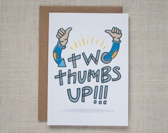 Two Thumbs Up – Greeting Card