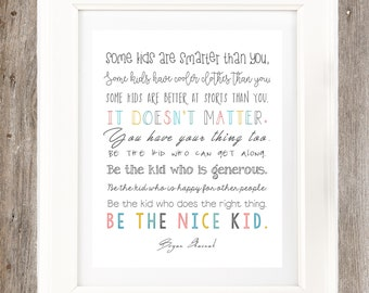 Inspirational Quote for Kids- Wall Art (Digital Item)