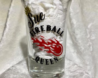 """Personalized 1.5oz """"Fireball Queen"""" glass shot glass, double printed on front and back"""