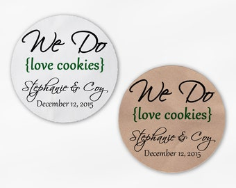 We Do Love Cookies Personalized Wedding Favor Stickers - Dark Green Custom White Or Kraft Round Labels for Candy Buffet Bags Envelope (2019)
